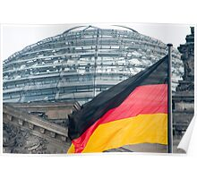 German flag and the Reichstag dome Poster