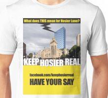 Keep Hosier Real - Hotel Forum Unisex T-Shirt