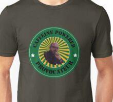 Caffeine Powered Provocateur Unisex T-Shirt