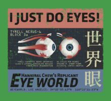 I Just Do Eyes! One Piece - Short Sleeve