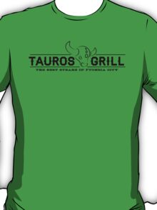 Tauros Grill; The best steaks in fuchsia T-Shirt