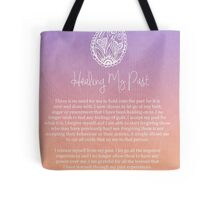 Affirmation - Healing My Past Tote Bag