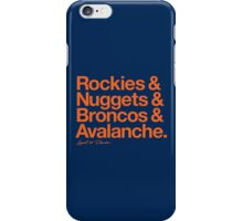 Loyal to Denver (Orange Print) iPhone Case/Skin