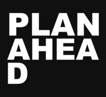 Plan Ahea D by BrightDesign