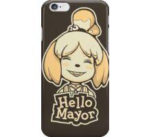 Hello Mayor iPhone Case/Skin