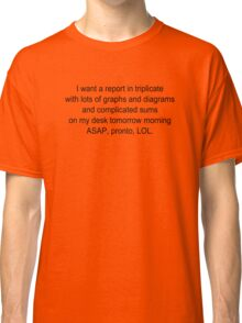 Report ASAP Pronto LOL Classic T-Shirt
