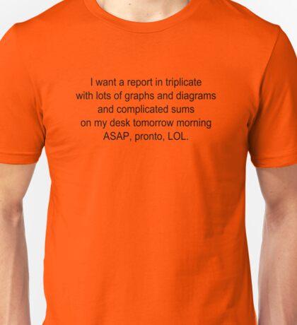 Report ASAP Pronto LOL Unisex T-Shirt