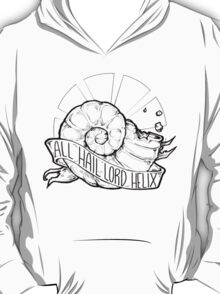 All Hail Lord Helix T-Shirt