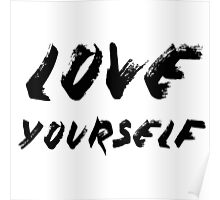 Love Yourself - Justin Bieber Poster