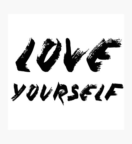Love Yourself - Justin Bieber Photographic Print