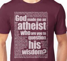 God Made Me An Atheist Unisex T-Shirt