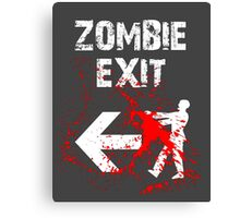 ZOMBIE EXIT SIGN by Zombie Ghetto Canvas Print