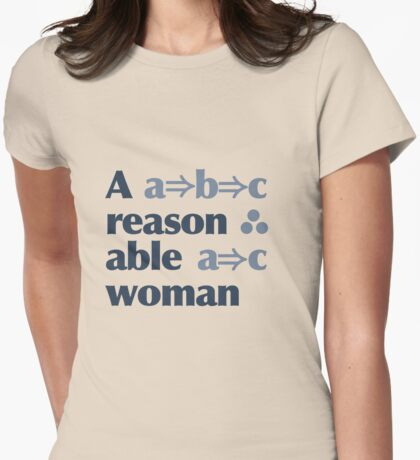 A Reasonable Woman Womens Fitted T-Shirt
