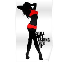 Still Not Asking Poster