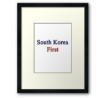 South Korea First  Framed Print