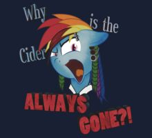 Rainbow Dash Why is the Cider Always Gone?! by dathasholly