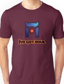 I've Got Soul Unisex T-Shirt