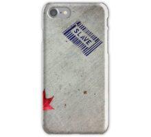 SLAVE iPhone Case/Skin