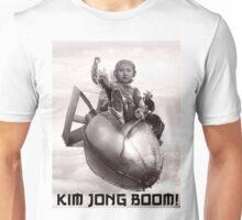 Fear the wrath of Kim Jung Un Unisex T-Shirt