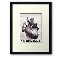 Fear the wrath of Kim Jung Un Framed Print