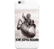 Fear the wrath of Kim Jung Un iPhone Case/Skin