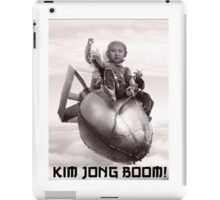 Fear the wrath of Kim Jung Un iPad Case/Skin