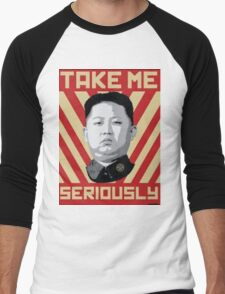 Kim Jung Un wants your respect. Men's Baseball ¾ T-Shirt