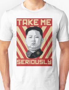 Kim Jung Un wants your respect. Unisex T-Shirt