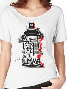 Art Isn't A Crime Women's Relaxed Fit T-Shirt