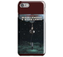 An Evening With Macklemore & Ryan Lewis Down Town AM1 iPhone Case/Skin