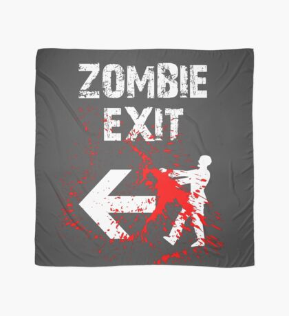 ZOMBIE EXIT SIGN by Zombie Ghetto Scarf