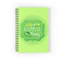 Fully Accomplish Your Ministry (Green) Spiral Notebook