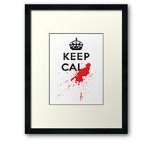 Keep Calm and Die Horribly Framed Print