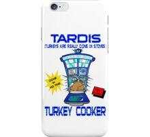 Tardis Turkey Cooker iPhone Case/Skin