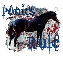 Ponies Rule by Ginny Luttrell