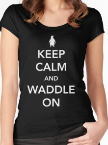Penguin. Keep calm and waddle on Women's Fitted Scoop T-Shirt