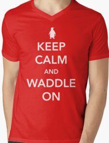 Penguin. Keep calm and waddle on Mens V-Neck T-Shirt