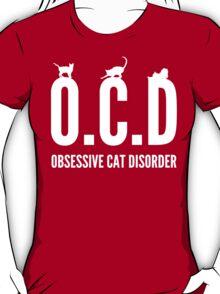 OCD. Obsessive Cat Disorder T-Shirt