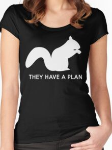 Squirrels. They have a plan Women's Fitted Scoop T-Shirt