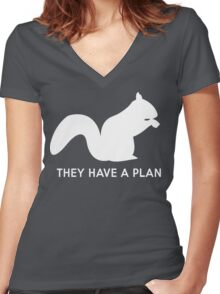 Squirrels. They have a plan Women's Fitted V-Neck T-Shirt