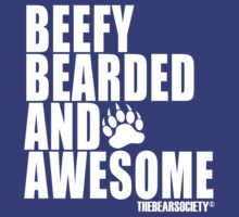 Beefy Bearded & Awesome T-Shirt