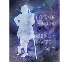 Tolkien Quote - Courage Is Found In Unlikely Places Photographic Print