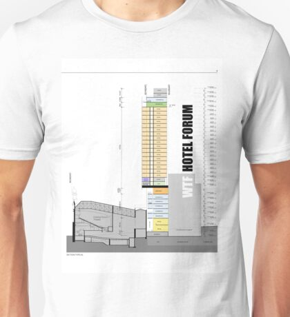 Keep Hosier Real - WTF Hotel Forum Unisex T-Shirt