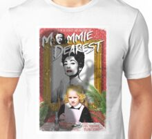 Mommie Dearest. Faye Dunaway. Joan Crawford. Unisex T-Shirt