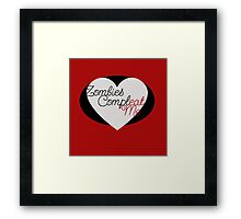 Zombies Complete Me EAT ME Framed Print