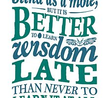 Sherlock Holmes novel quote – better late by pygmycreative