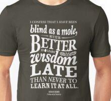 Sherlock Holmes novel quote – better late Unisex T-Shirt
