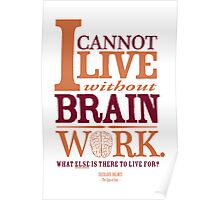 Sherlock Holmes novel quote – brain work Poster