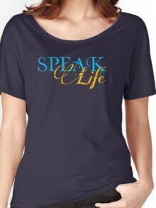 Speak Life Women's Relaxed Fit T-Shirt