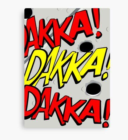 Action stations – dakka, dakka, dakka! Canvas Print